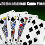 Trik Sukses Dalam Jalankan Game Poker di DatukQQ